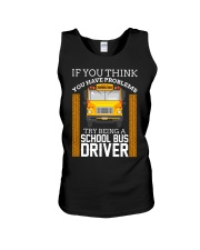 TRY BEING A SCHOOL BUS DRIVER Unisex Tank thumbnail