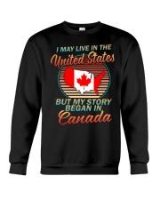 MY STORY BEGAN IN CANADA Crewneck Sweatshirt front