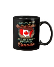 MY STORY BEGAN IN CANADA Mug thumbnail