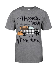 THE HAPPINESS OF MAWMAW Classic T-Shirt front