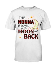 LOVE TO THE MOON AND BACK NONNA VERSION Classic T-Shirt front