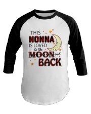 LOVE TO THE MOON AND BACK NONNA VERSION Baseball Tee thumbnail