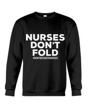 NURSES DON'T FOLD Crewneck Sweatshirt thumbnail