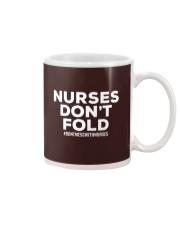 NURSES DON'T FOLD Mug thumbnail