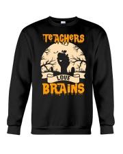 TEACHERS LOVE BRAINS Crewneck Sweatshirt thumbnail