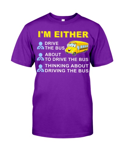 I AM EITHER DRIVE THE BUS