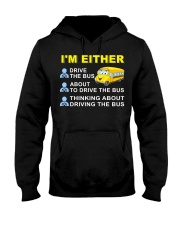 I AM EITHER DRIVE THE BUS Hooded Sweatshirt thumbnail