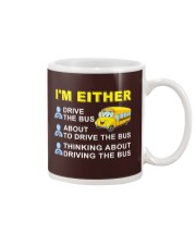 I AM EITHER DRIVE THE BUS Mug thumbnail