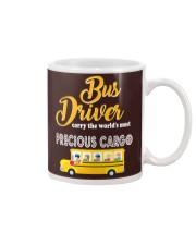 BUS DRIVERS CARRY THE MOST PRECIOUS CARGO Mug thumbnail