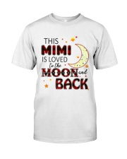 LOVE TO THE MOON AND BACK MIMI VERSION Classic T-Shirt front