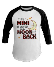 LOVE TO THE MOON AND BACK MIMI VERSION Baseball Tee thumbnail