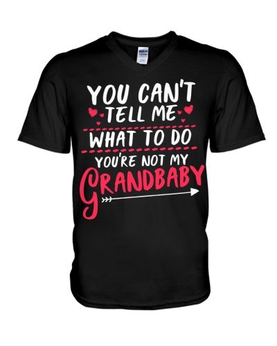 YOU'RE NOT MY GRANDBABY