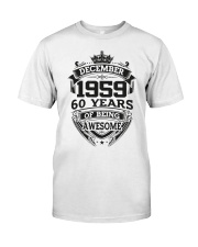 HAPPY BIRTHDAY DECEMBER 1959 Classic T-Shirt front