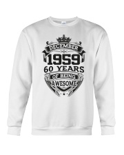 HAPPY BIRTHDAY DECEMBER 1959 Crewneck Sweatshirt thumbnail