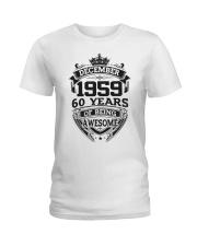 HAPPY BIRTHDAY DECEMBER 1959 Ladies T-Shirt thumbnail