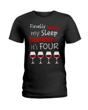 MY SLEEP NUMBER 4 CUPS Ladies T-Shirt thumbnail