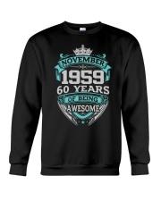 BIRRTHDAY GIFT NOVEMBER  1959 Crewneck Sweatshirt thumbnail