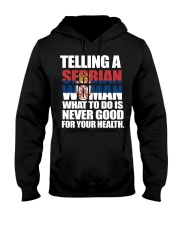 TELLING A SERBIAN WOMAN  Hooded Sweatshirt thumbnail