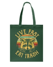 LIVE FAST EAT TRASH Tote Bag thumbnail