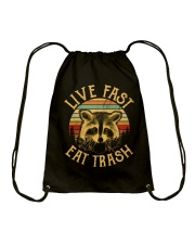 LIVE FAST EAT TRASH Drawstring Bag thumbnail