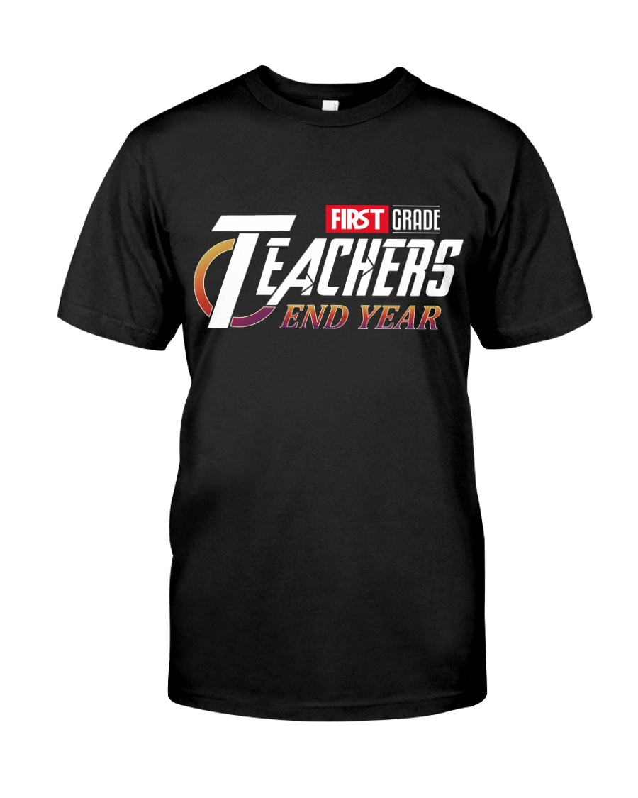 END YEAR FIRST GRADE  Classic T-Shirt