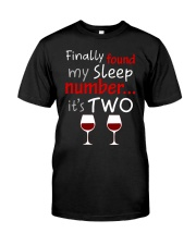 MY SLEEP NUMBER 2 CUPS Classic T-Shirt front