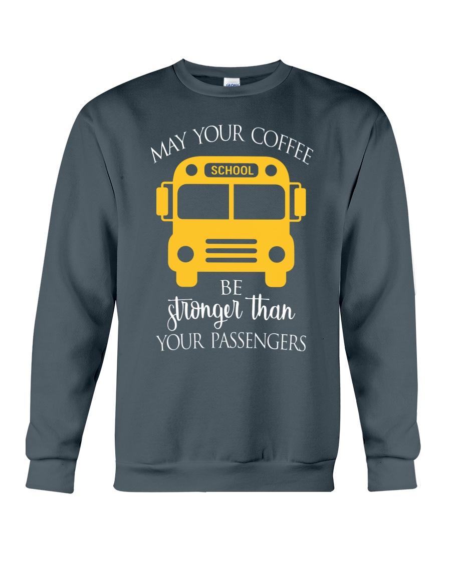 SCHOOL BUS DRIVER'S COFFEE Crewneck Sweatshirt