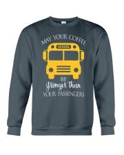 SCHOOL BUS DRIVER'S COFFEE Crewneck Sweatshirt front