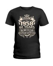 Happy Birthayday March 1958 Ladies T-Shirt thumbnail
