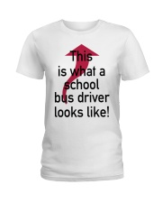 THIS IS WHAT A SCHOOL BUS DRIVER Ladies T-Shirt thumbnail