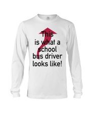 THIS IS WHAT A SCHOOL BUS DRIVER Long Sleeve Tee thumbnail