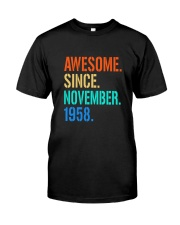 AWESOME SINCE NOVEMBER 1958 Classic T-Shirt front