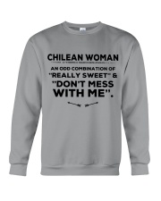 DON'T MESS WITH CHILEAN WOMAN Crewneck Sweatshirt thumbnail