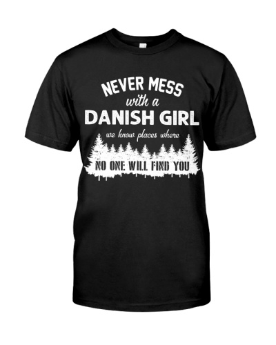 NEVER MESS WITH DANISH GIRL