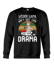 AIN'T GOT TIME FOR YOUR DRAMA Crewneck Sweatshirt thumbnail