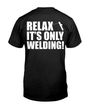 HOW TO WELDER RELAX Classic T-Shirt back