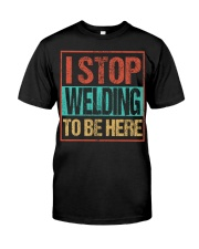 STOP WELDING TO BE HERE Classic T-Shirt tile
