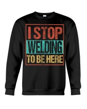 STOP WELDING TO BE HERE Crewneck Sweatshirt thumbnail