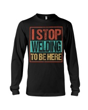 STOP WELDING TO BE HERE Long Sleeve Tee thumbnail