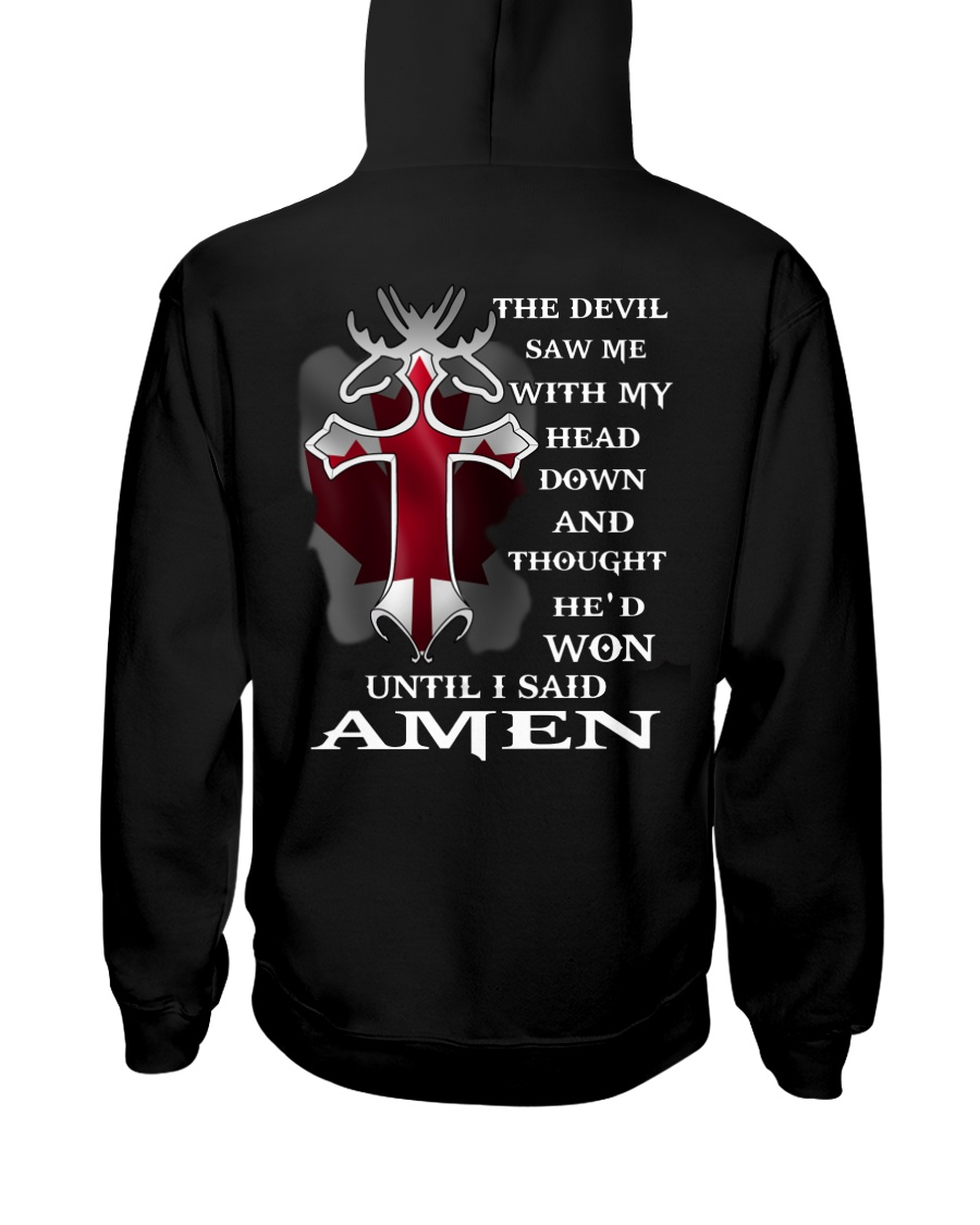 THE DEVIL SAW ME WITH MY HEAD DOWN Hooded Sweatshirt
