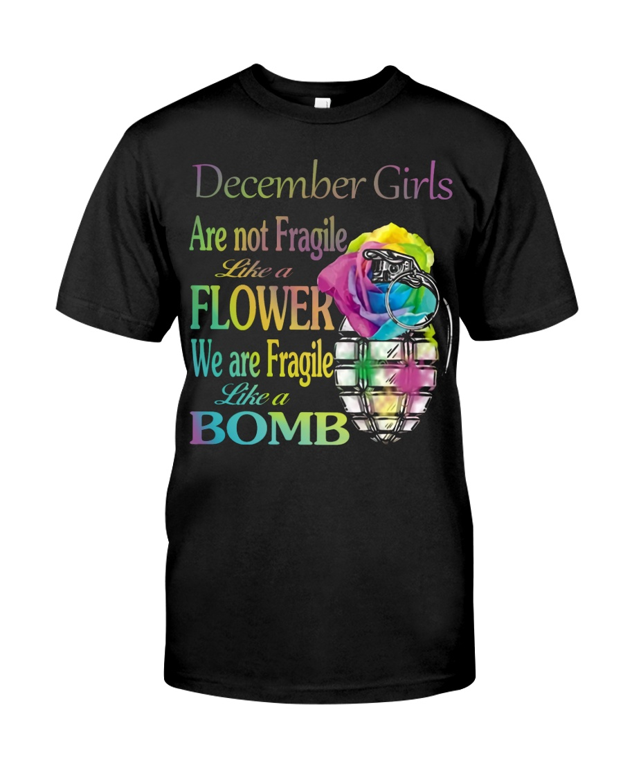 DECEMBER GIRLS ARE LIKE BOMBS Classic T-Shirt