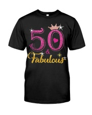 HAPPY BIRTHDAY 50 AND FABULOUS Classic T-Shirt front