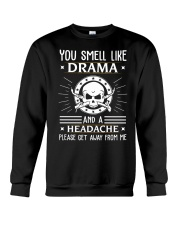 DRAMA GET AWAY FROM WELDER  Crewneck Sweatshirt thumbnail