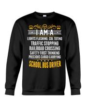 I AM A SCHOOL BUS DRIVER Crewneck Sweatshirt thumbnail