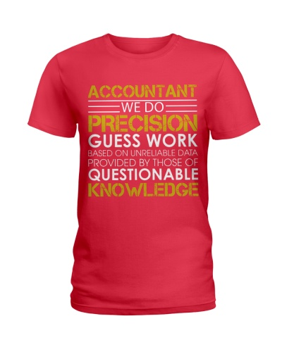 ACCOUNTANTS DO PRECISION GUESS WORK