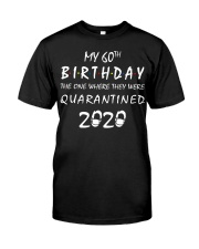 THE 60TH BIRTHDAY IN 2020 Classic T-Shirt front