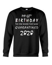 THE 60TH BIRTHDAY IN 2020 Crewneck Sweatshirt thumbnail