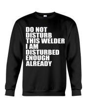 DON'T DISTURB THIS WELDER Crewneck Sweatshirt thumbnail