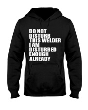 DON'T DISTURB THIS WELDER Hooded Sweatshirt thumbnail