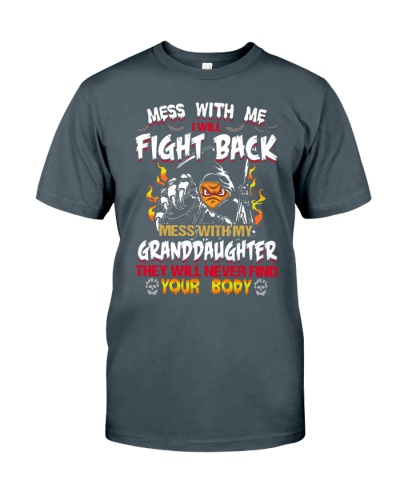 NEVER MESS WITH GRANDDAUGHTER
